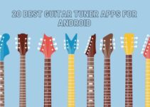 20 Best Guitar Tuner Apps for Android
