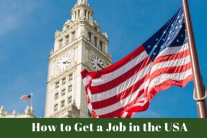 How to Get a Job in the USA