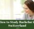 How to Study Bachelor in Switzerland 2021