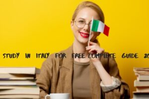 Study in Italy for Free Complete Guide 2021