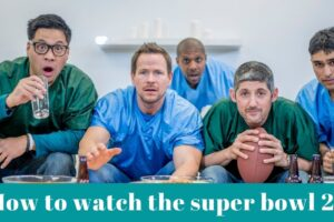 How to watch the super bowl 2021