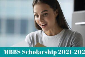 MBBS Scholarship 2021-2022