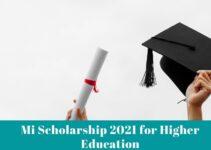 Mi Scholarship 2021 for Higher Education